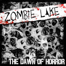 Cover Zombie Lake The Dawn Of Horror